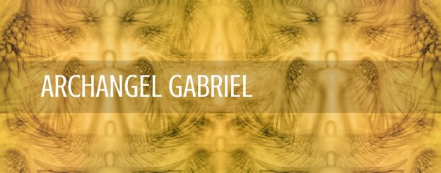 How to work with Archangel Gabriel & what else should you know
