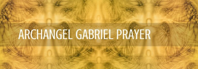 archangel gabriel prayer